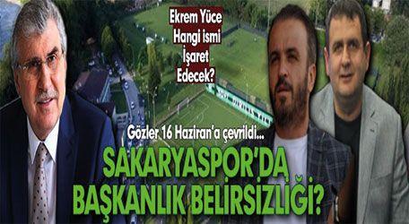 Sakaryaspor'da başkanlık belirsizliği