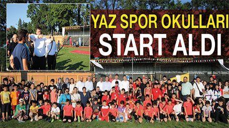 Yaz spor okulları start aldı