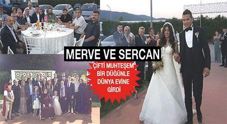 Merve ve Sercan çifti muhteşem bir düğünle dünya evine girdi