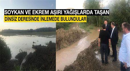Soykan ve Ekrem Aşırı yağışlarda taşan Dinsiz deresinde İnlemede bulundular