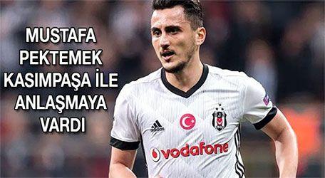 Mustafa Pektemek Kasımpaşa ile anlaşmaya vardı