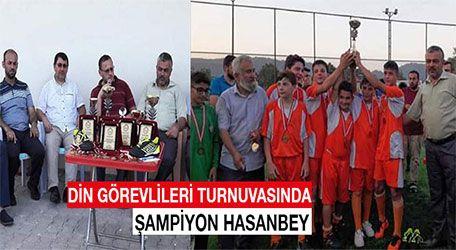Din Görevlileri turnuvasında şampiyon Hasanbey
