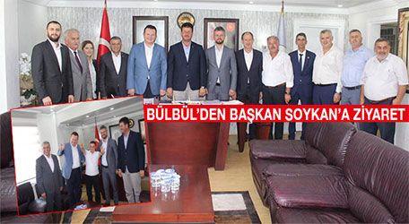 Bülbül'den başkan Soykan'a ziyaret