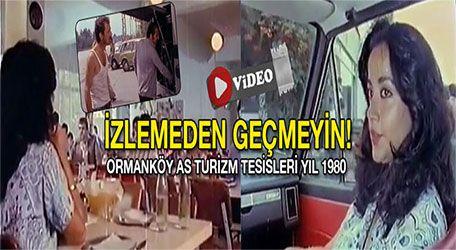 Ormanköy As Turizm tesisleri yıl 1980