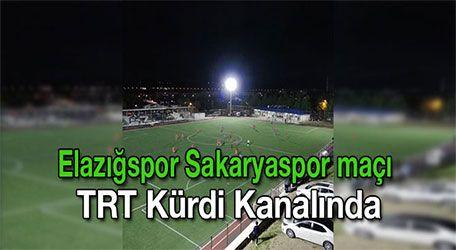 Elazığspor Sakaryaspor maçı TRT Kürdi Kanalında