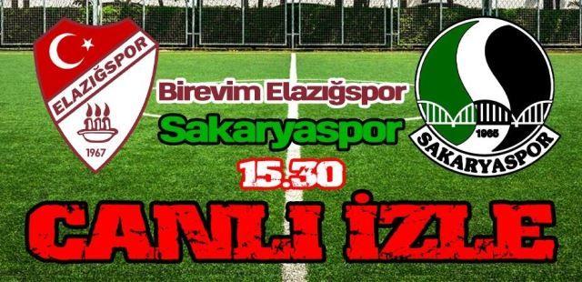 Elazığspor Sakaryaspor maçını CANLI İZLE