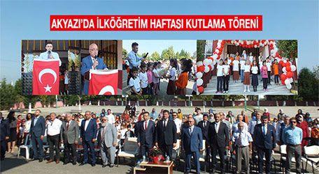 Akyazı'da İlköğretim haftası kutlama töreni