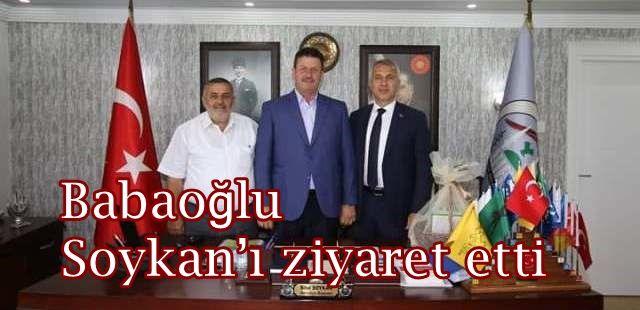 Babaoğlu Soykan'ı ziyaret etti