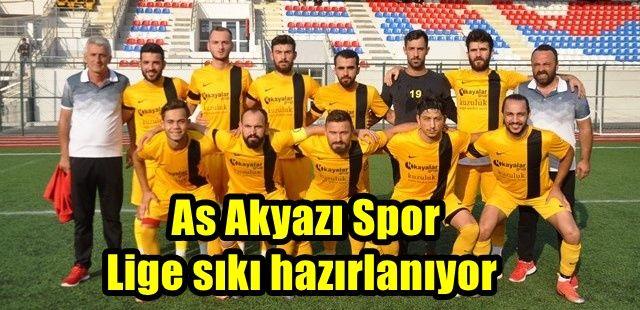 As Akyazı Spor lige sıkı hazırlanıyor