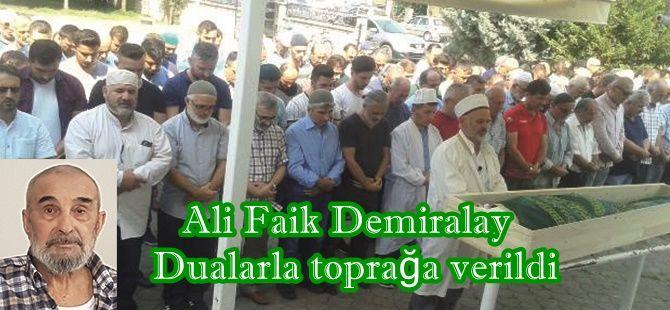 Ali Faik Demiralay toprağa verildi