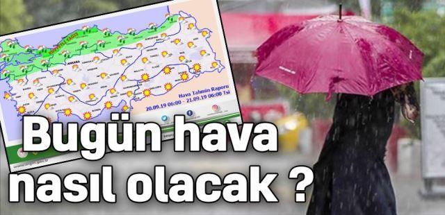 Bugün hava durumu nasıl olacak? Meteorolojiden sağanak yağış uyarısı yapıldı