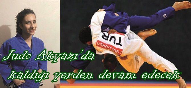 Judo Akyazı'da kaldığı yerden devam edecek