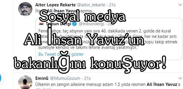 Sosyal medya Ali İhsan Yavuz'un bakanlığını konuşuyor!