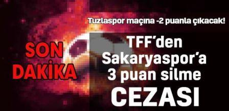 SON DAKİKA: TFF'den Sakaryaspor'a şok ceza