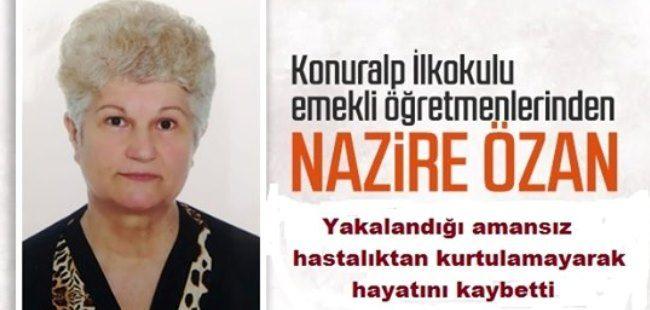 Emekli Öğretmen Nazire Özan vefat etti