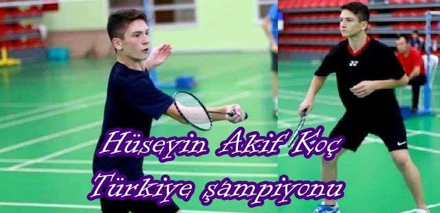 Hüseyin Akif Koç Türkiye şampiyonu