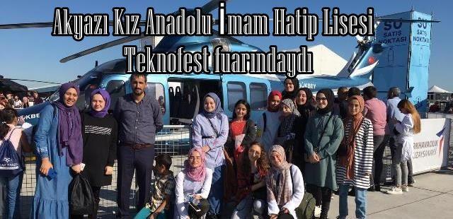 Akyazı Kız Anadolu İmam Hatip Lisesi Teknofest fuarındaydı