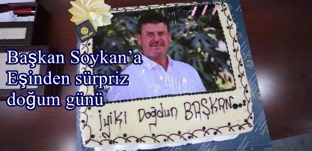Başkan Soykan'a Eşinden sürpriz doğum günü