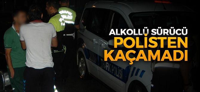 Alkollü sürücü Polisten kaçamadı