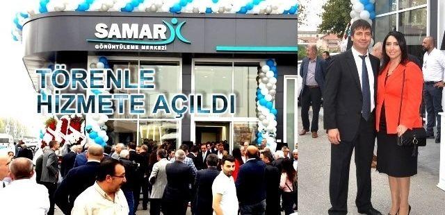 SAMAR Görüntüleme Merkezi yeni yüzüyle hizmete açıldı