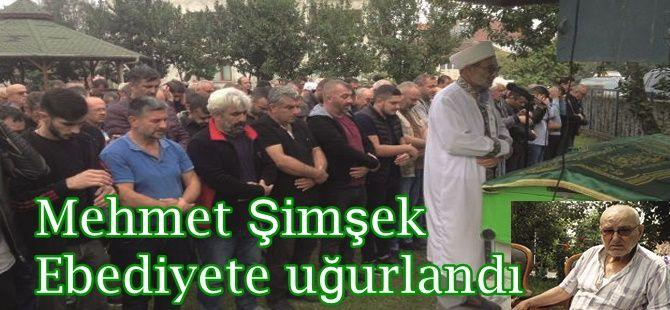 Mehmet Şimşek Ebediyete uğurlandı