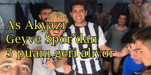As Akyazı Geyve Spor'dan 3 puanı geri alıyor