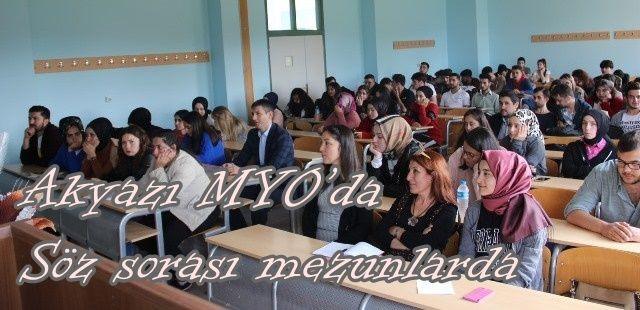 Akyazı MYO'da söz sırası mezunlarda