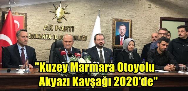 """Kuzey Marmara Otoyolu Akyazı Kavşağı 2020'de"""