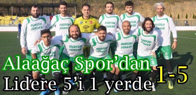 Alaağaç Spor'dan Kocatöngel'e 5'i 1 yerde