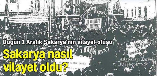 Sakarya nasıl vilayet oldu? 65 yıl önce bugün