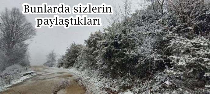 Bunlarda sizlerin paylaştıkları Kar manzaraları