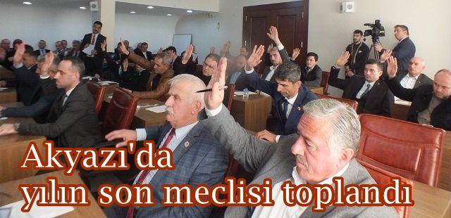 Akyazı belediye meclisi Aralık ayı toplantısı yapıldı