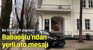 Babaoğlu'ndan yerli oto mesajı. Bu fotoğrafı paylaştı