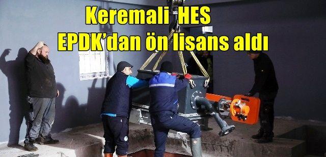Keremali  HES EPDK'dan ön lisans aldı