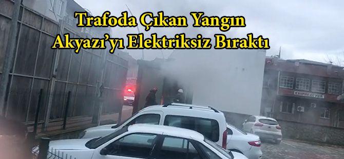 Akyazı'da trafo yandı, ilçenin bir bölümü elektriksiz kaldı...
