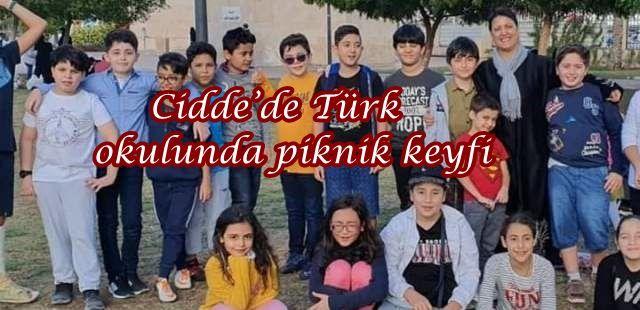 Cidde'de Türk okulunda piknik keyfi
