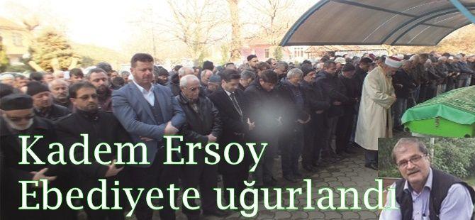 Kadem Ersoy vefat etti.
