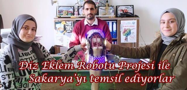 Diz Eklem Robotu Projesi ile Sakarya'yı temsil ediyorlar