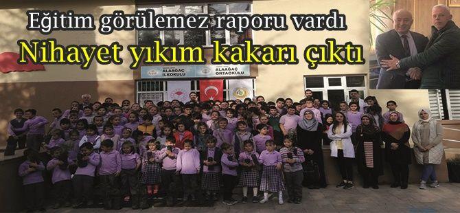 Alaağaç İlk ve Orta öğretim okulu yıkım kararı çıktı