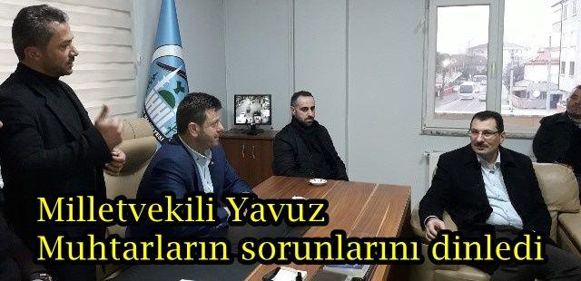 Milletvekili Yavuz Akyazılı Muhtarların sorunlarını dinledi