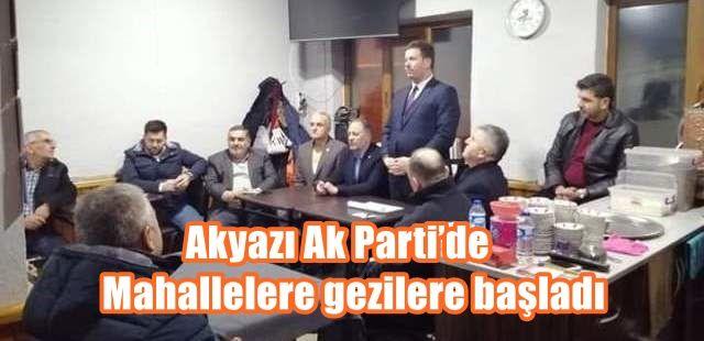 Akyazı Ak Parti'de gezilere başladı