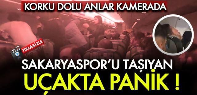 Sakaryaspor uçağında panik !