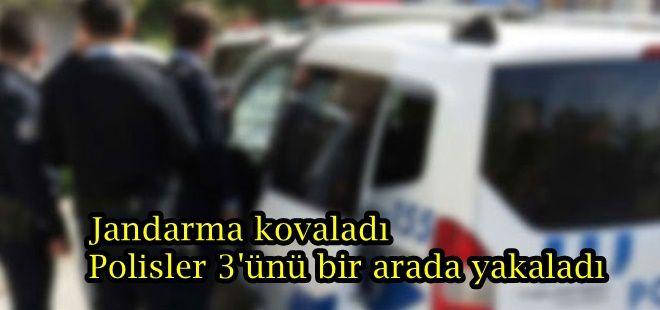 Jandarma kovaladı polisler yakaladı