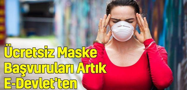 Ücretsiz Maske Başvuruları Artık E-Devlet'ten