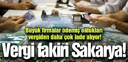 Vergi fakiri Sakarya!