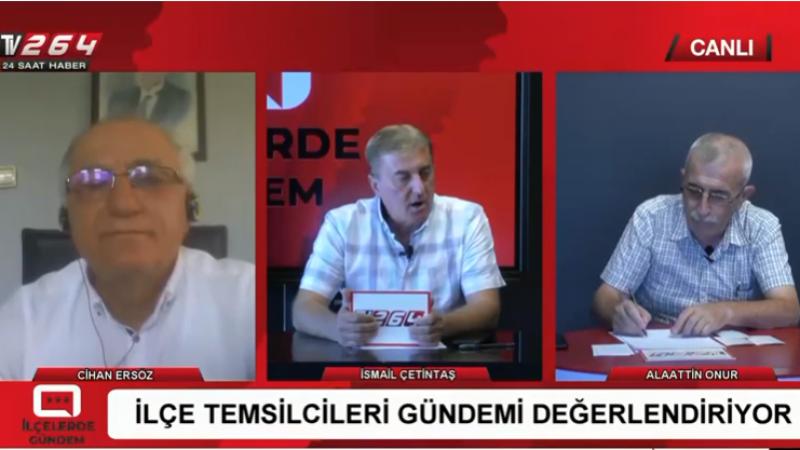 TV264'de Alaattin Onur ile İlçelerde gündem
