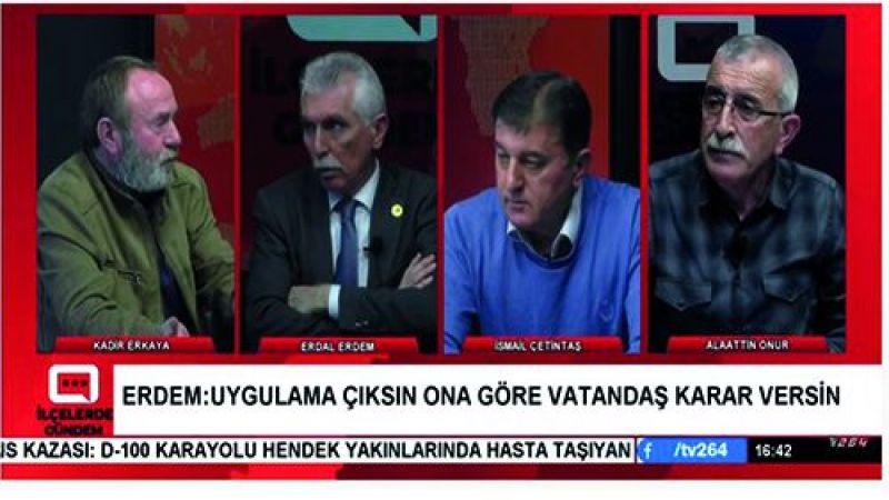 TV264'te bu hafta Köy'e dönecek mahalleler konuşuldu