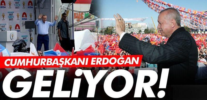 Cumhurbaşkanı Erdoğan Sakarya'ya geliyor!