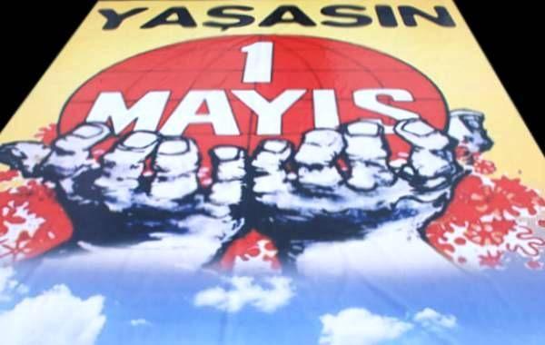 1 Mayıs işçinin, emekçinin bayramı