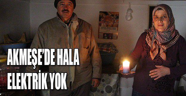 Akmeşe'de hala elektrik yok